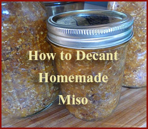 how-to-decant-homemade-miso-sign